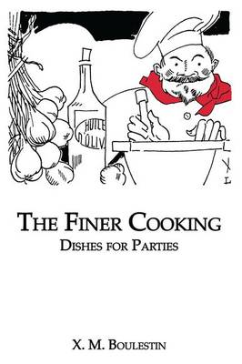 Finer Cooking: Dishes For (Paperback)