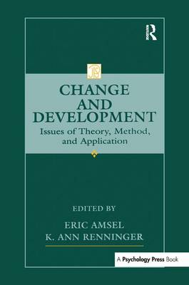 Change and Development: Issues of Theory, Method, and Application - Jean Piaget Symposia Series (Paperback)