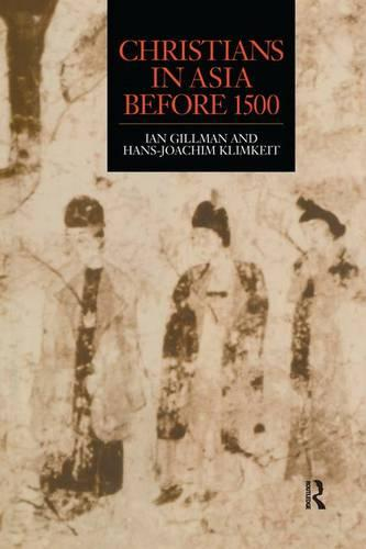 Christians in Asia before 1500 (Paperback)