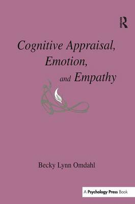 Cognitive Appraisal, Emotion, and Empathy (Paperback)