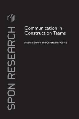 Communication in Construction Teams - Spon Research (Paperback)