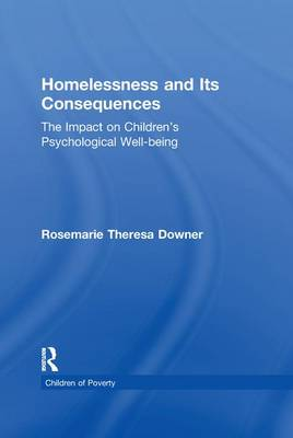 Homelessness and Its Consequences: The Impact on Children's Psychological Well-being - Children of Poverty (Paperback)