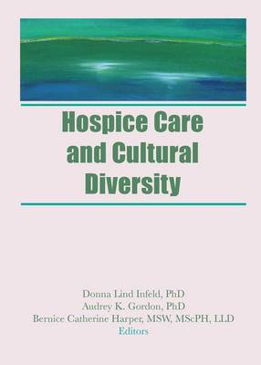 Hospice Care and Cultural Diversity (Paperback)