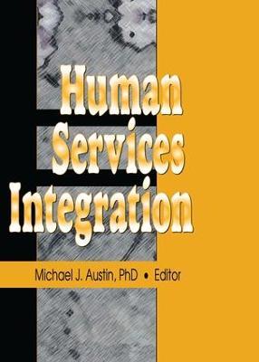 Human Services Integration (Paperback)
