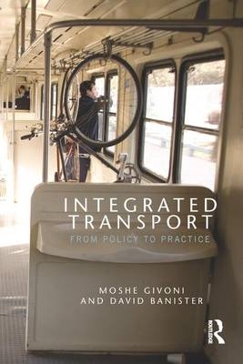Integrated Transport: From Policy to Practice (Paperback)