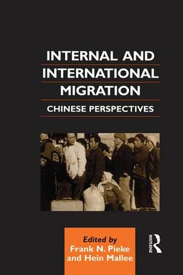 Internal and International Migration: Chinese Perspectives - Chinese Worlds (Paperback)