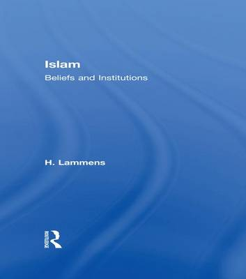 Islam: Beliefs and Institutions (Paperback)