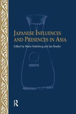Japanese Influences and Presences in Asia (Paperback)