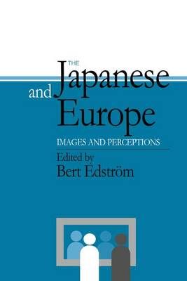 The Japanese and Europe: Images and Perceptions (Paperback)