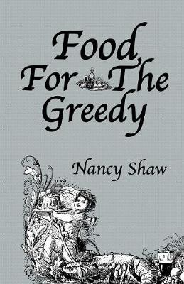 Food For The Greedy (Paperback)