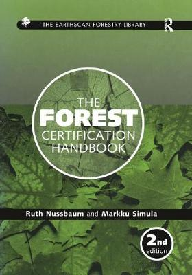 The Forest Certification Handbook - Earthscan Forest Library (Paperback)