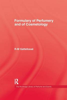 Formulary of Perfumery and Cosmetology (Paperback)