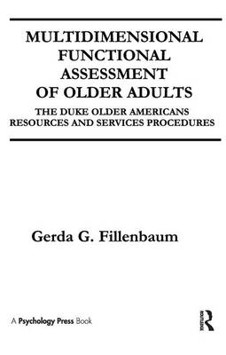 Multidimensional Functional Assessment of Older Adults: The Duke Older Americans Resources and Services Procedures (Paperback)