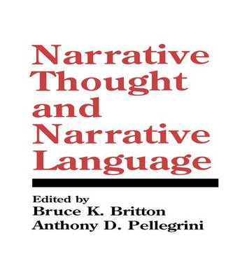 Narrative Thought and Narrative Language - Cog Studies Grp of the Inst for Behavioral Research at UGA (Paperback)