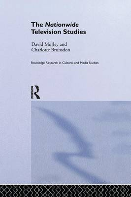 The Nationwide Television Studies - Routledge Research in Cultural and Media Studies (Paperback)