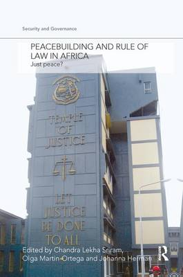Peacebuilding and Rule of Law in Africa: Just Peace? - Security and Governance (Paperback)