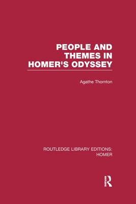 People and Themes in Homer's Odyssey - Routledge Library Editions: Homer (Paperback)