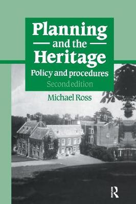 Planning and the Heritage: Policy and procedures (Paperback)