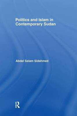 Politics and Islam in Contemporary Sudan (Paperback)