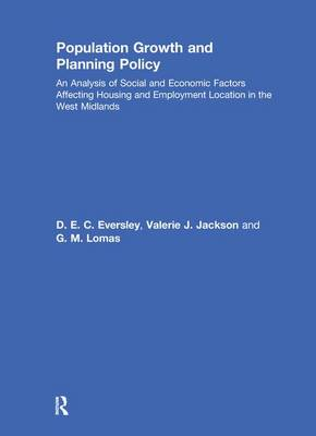 Population Growth and Planning Policy: Housing and Employment Location in the West Midlands (Paperback)