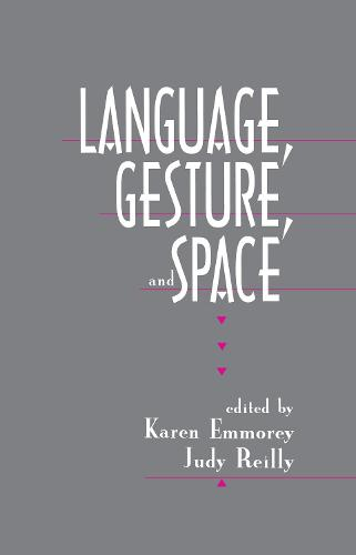Language, Gesture, and Space (Paperback)