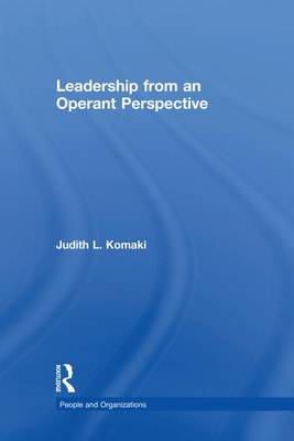 Leadership from an Operant Perspective - People and Organizations (Paperback)