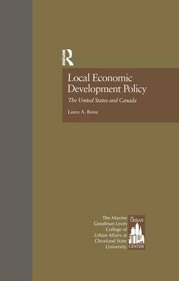 Local Economic Development Policy: The United States and Canada - Contemporary Urban Affairs (Paperback)