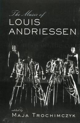 Music of Louis Andriessen (Paperback)
