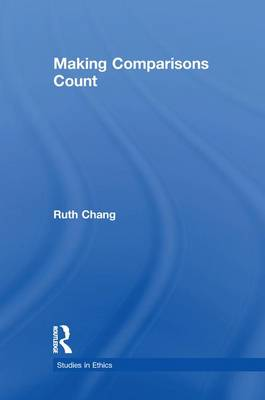 Making Comparisons Count - Studies in Ethics (Paperback)