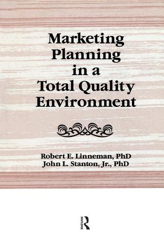 Marketing Planning in a Total Quality Environment (Paperback)