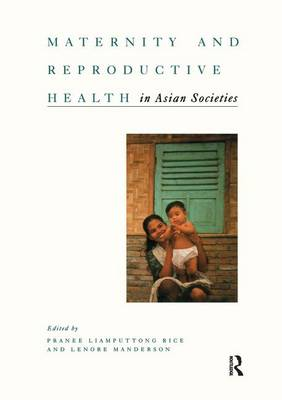 Maternity and Reproductive Health in Asian Societies (Paperback)