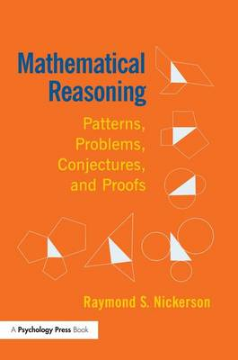 Mathematical Reasoning: Patterns, Problems, Conjectures, and Proofs (Paperback)