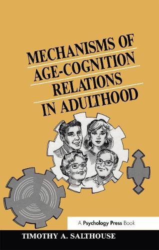 Mechanisms of Age-cognition Relations in Adulthood - Distinguished Lecture Series (Paperback)