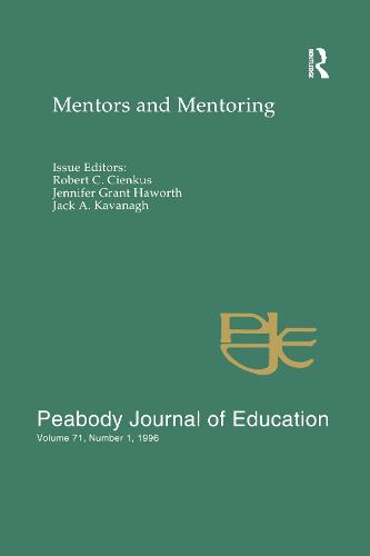 Mentors and Mentoring: A Special Issue of the peabody Journal of Education (Paperback)