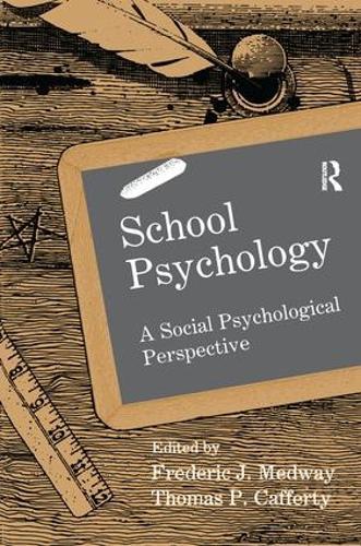 School Psychology: A Social Psychological Perspective - School Psychology Series (Paperback)