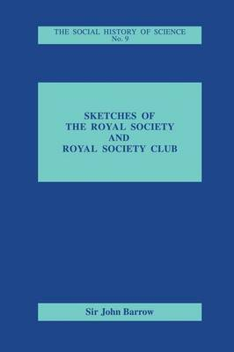 Sketches of Royal Society and Royal Society Club (Paperback)