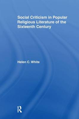 Social Criticism in Popular Religious Literature of the Sixteenth Century (Paperback)