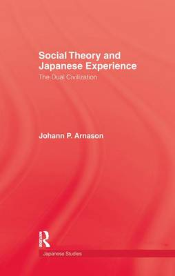 Social Theory & Japanese Experie (Paperback)
