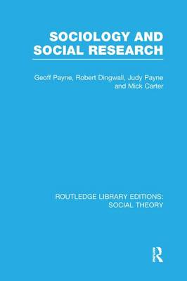 Sociology and Social Research - Routledge Library Editions: Social Theory (Paperback)