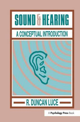Sound & Hearing: A Conceptual Introduction (Paperback)