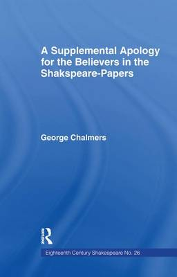 Supplemental Apology for Believers in Shakespeare Papers: Volume 26 (Paperback)