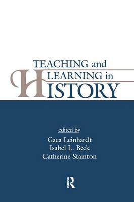Teaching and Learning in History (Paperback)