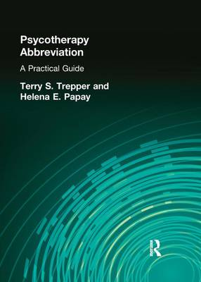 Psychotherapy Abbreviation: A Practical Guide (Paperback)
