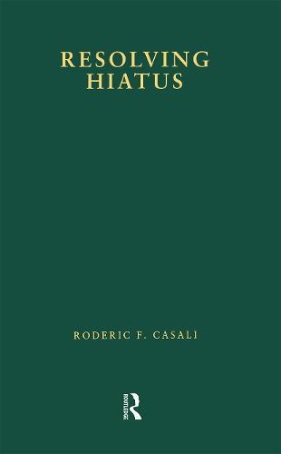 Resolving Hiatus - Outstanding Dissertations in Linguistics (Paperback)