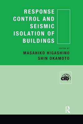 Response Control and Seismic Isolation of Buildings (Paperback)