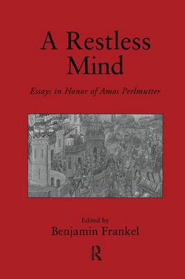 A Restless Mind: Essays in Honor of Amos Perlmutter (Paperback)