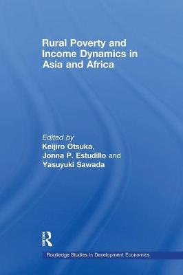 Rural Poverty and Income Dynamics in Asia and Africa - Routledge Studies in Development Economics (Paperback)