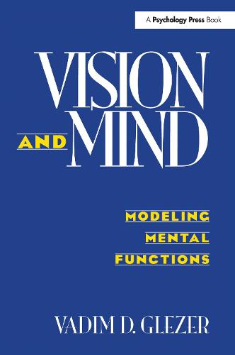 Vision and Mind: Modeling Mental Functions (Paperback)