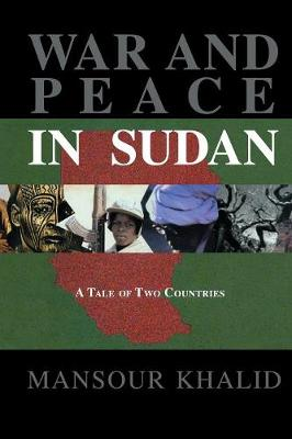 War and Peace In Sudan: A Tale of Two Countries (Paperback)