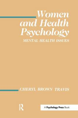Women and Health Psychology: Volume I: Mental Health Issues - Environment and Health Series (Paperback)